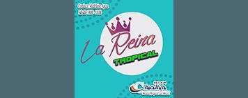 La Reyna Tropical