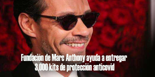 Fundación de Marc Anthony ayuda a entregar 3,000 kits de protección anticovid