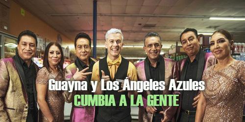 Cumbia a la gente, el llamado de Guaynaa y Los Ángeles Azules en su nueva colaboración
